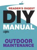 Reader's Digest DIY Manual – Outdoor Maintenance