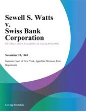 Sewell S. Watts V. Swiss Bank Corporation