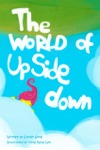 The World Of Upside Down