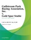 Gulfstream Park Racing Association Inc V Gold Spur Stable