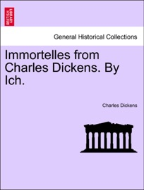 Immortelles From Charles Dickens By Ich