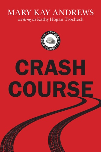 Mary Kay Andrews - Crash Course