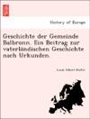 Geschichte Der Gemeinde Balbronn Ein Beitrag Zur Vaterlandischen Geschichte Nach Urkunden