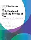 Khaldarov V Neighborhood Housing Service Of Nyc