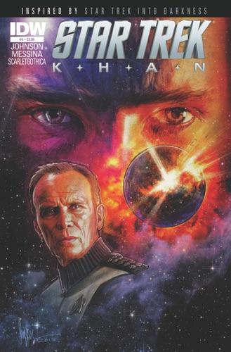 Mike Johnson, David Messina & Paul Shipper - Star Trek: Khan #4