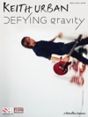Keith Urban - Defying Gravity Songbook