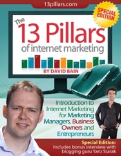 The 13 Pillars of Internet Marketing: Special Edition