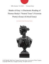 Shades of Gray: A Diachronic Reading of Thomas Hardy's
