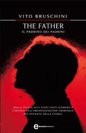 THE FATHER. IL PADRINO DEI PADRINI