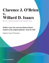 Clarence J. Obrien V. Willard D. Isaacs