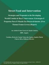 Street Food and Intervention: Strategies and Proposals to the Developing World/Comida de Rua E Intervencao: Estrategias E Propostas Para O Mundo Em Desenvolvimento (Free Themes/Temas Livres) (Report)
