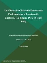 Une Nouvelle Chaire De Democratie Parlementaire A L'universite Carleton (La Chaire Dick Et Ruth Bell)