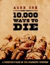10000 Ways To Die
