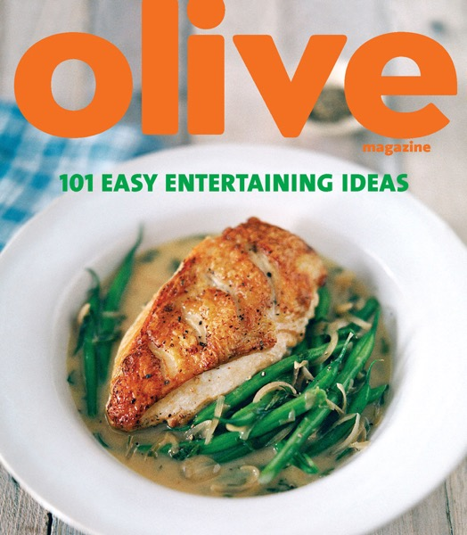 Olive: 101 Easy Entertaining Ideas