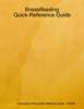 University of Rochester Medical Center - DCPM - Breastfeeding Quick-Reference Guide artwork