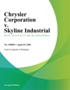 Chrysler Corporation V Skyline Industrial