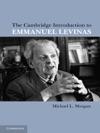The Cambridge Introduction To Emmanuel Levinas