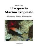 L'acquario marino tropicale