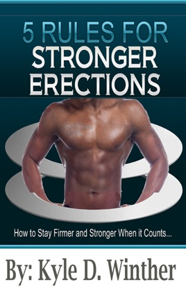 Stronger Erections - 5 Rules To Harder Erections on Apple