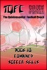 TQFC: Book 10 - Combined Soccer Skills
