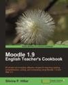 Moodle 19 The English Teachers Cookbook