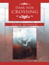 Dark Side Crossing
