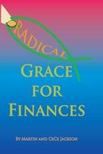 Radical Grace For Finances