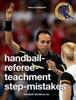 handball-referee-teachment step-mistakes