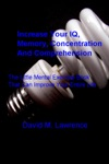 Increase Your IQ Memory Concentration And Comprehension