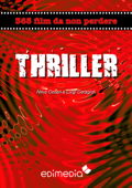 Thriller. 365 film da non perdere. Cinema cult