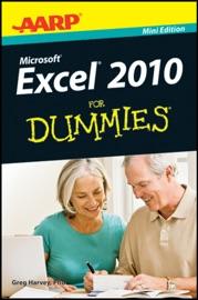 AARP Excel 2010 For Dummies - Greg Harvey