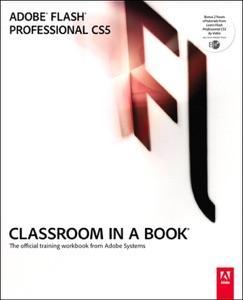 Adobe Flash Professional CS5 Classroom in a Book da Adobe Creative Team