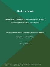 Made In Brazil: La Potencia Exportadora Latinoamericana Muestra Por Que Esta Crisis Se Llama Global