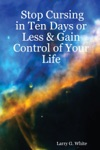 Stop Cursing In Ten Days Or Less  Gain Control Of Your Life