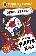Dr Singh, Pirate King: Genie Street: Ladybird Read it yourself