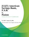 American Savings Bank FSB V Pasion
