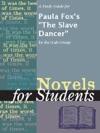 A Study Guide For Paula Foxs The Slave Dancer