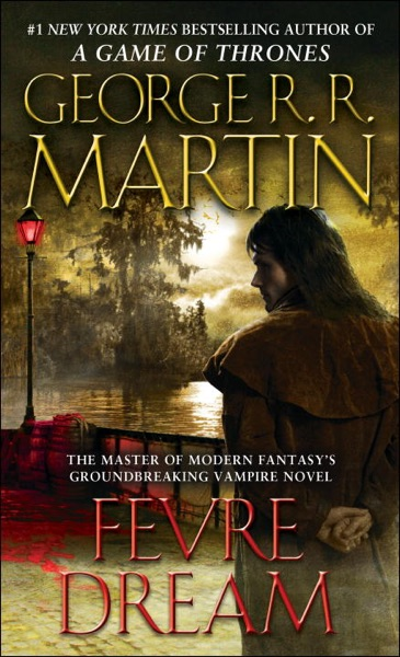 Fevre Dream - George R.R. Martin book cover