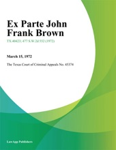 Ex Parte John Frank Brown