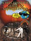 A Hitchhikers Guide To Armageddon