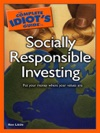 The Complete Idiots Guide To Socially Responsible Investing