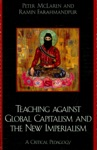 Teaching Against Global Capitalism And The New Imperialism