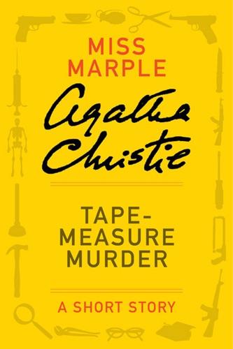 Agatha Christie - Tape Measure Murder
