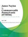 James Naylon V Commonwealth Pennsylvania