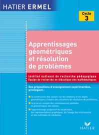 Ermel - Apprentissages Géométriques et résolution de problèmes au cycle 3