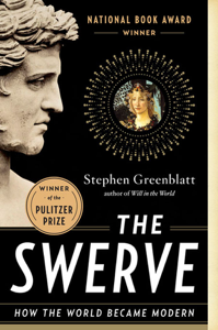 The Swerve: How the World Became Modern Summary