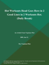 Hot Workouts Head Goes Here In 2 Good Lines In 2 Workouts Hot (Daily Break)