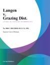 Langen V Grazing Dist