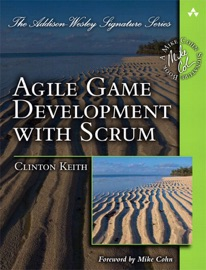 Agile Game Development with Scrum - Clinton Keith