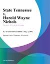 050294 State Tennessee V Harold Wayne Nichols